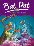 Una fiesta monstruosa (Serie Bat Pat 42) (ebook)