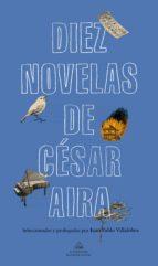 Diez novelas de César Aira (ebook)
