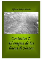 CONTACTOS 2: EL ENIGMA DE LAS LÍNEAS DE NAZCA (ebook)