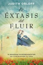 El éxtasis del fluir (eBook)