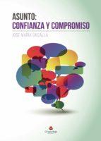 Asunto: confianza y compromiso (ebook)