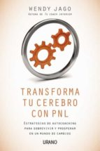 Transforma tu cerebro con PNL (ebook)