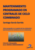 Mantenimiento programado en centrales de ciclo combinado (ebook)