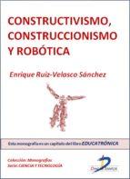 Constructivismo, construccionismo y robótica