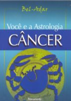 Voce e a Astrologia - Câncer (ebook)