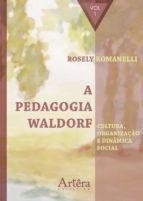 A PEDAGOGIA WALDORF