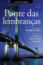 Ponte das lembranças (ebook)