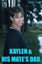 Kaylen & His Mate's Dad (ebook)