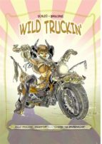Wild Truckin' (ebook)