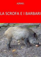 La scrofa e i barbari (ebook)