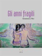 Gli anni fragili (ebook)