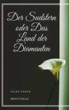 Der Sudstern oder Das Land der Diamanten (ebook)