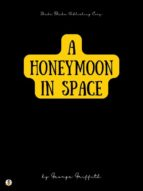 A Honeymoon in Space (ebook)