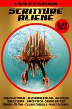 Scritture Aliene - Alien Gold (ebook)