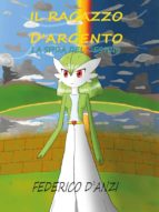 Il ragazzo d'argento La sfida del destino (ebook)