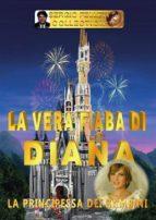 La vera fiaba di Diana (ebook)