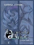 The Heavenly Bride Book 1