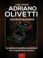 Adriano Olivetti. Lezioni di business (ebook)