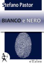Bianco e Nero (ebook)