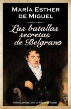 Las batallas secretas de Belgrano (ebook)