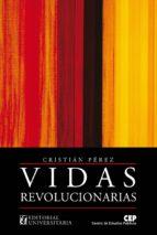 Vidas Revolucionarias (ebook)