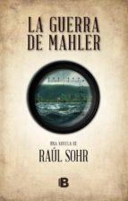 La guerra de Mahler (ebook)