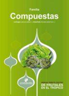 Manual para el cultivo de hortalizas. Familia Compuestas (ebook)