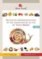 Recetario Latinoamericano de los Cocineros de la Red de Terra Madre (ebook)