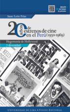 20 años de estrenos de cine en el Perú (1950-1969) (ebook)
