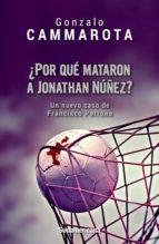 ¿Por qué mataron a Jonathan Núñez? (ebook)
