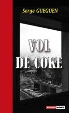 Vol de coke (ebook)