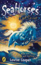 Sea Horses: The Last Secret (ebook)