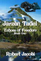 Jarzen Tadel Echoes of Freedom (ebook)