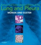 Tumors and Tumor-like Conditions of the Lung and Pleura E-Book (eBook)