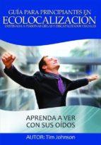 Guía Para Principiantes En Ecolocalización