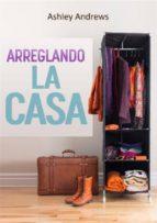 Arreglando La Casa (ebook)