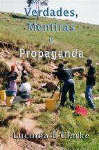 Verdades, Mentiras E Propaganda (ebook)