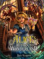 ALICE´S RETURN TO WONDERLAND
