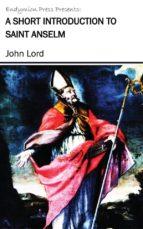 A Short Introduction to Saint Anselm (ebook)