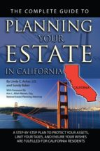 The Complete Guide to Planning Your Estate in California (ebook)