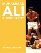MUHAMMAD ALI: A BIOGRAPHY