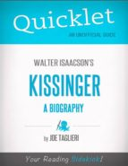 QUICKLET ON WALTER ISAACSON'S KISSINGER: A BIOGRAPHY (CLIFFSNOTES-LIKE BOOK SUMMARY)