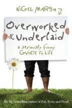 Overworked and Underlaid (ebook)