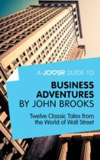 A Joosr Guide to... Business Adventures (ebook)