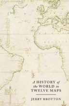 A History of the World in Twelve Maps (ebook)