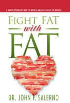 Fight Fat with Fat (ebook)