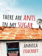 There Are Ants In My Sugar (ebook)