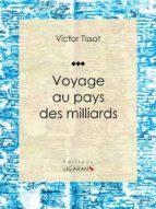 Voyage au pays des milliards (ebook)