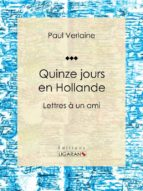 Quinze jours en Hollande (ebook)