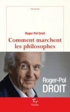 Comment marchent les philosophes (ebook)
